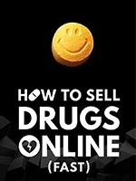 How to Sell Drugs Online (Fast)- Seriesaddict